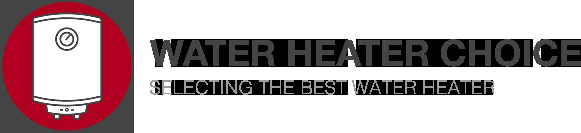 Water Heater Choice