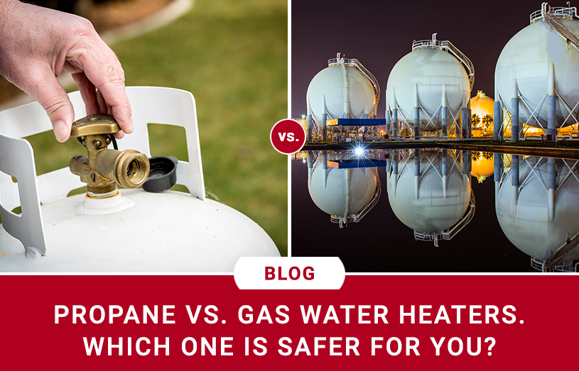 Gas VS. Propane Water Heaters – Which One Is Safer For You