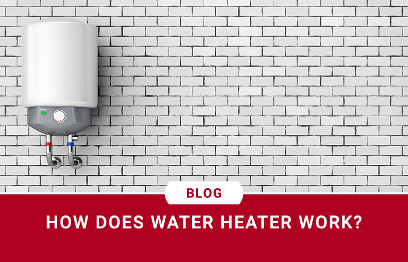 How Does Water Heater Work