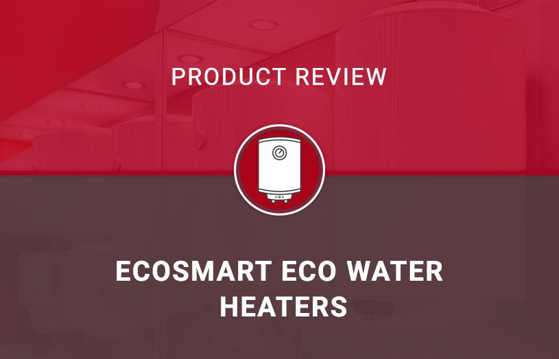 EcoSmart ECO Water Heaters